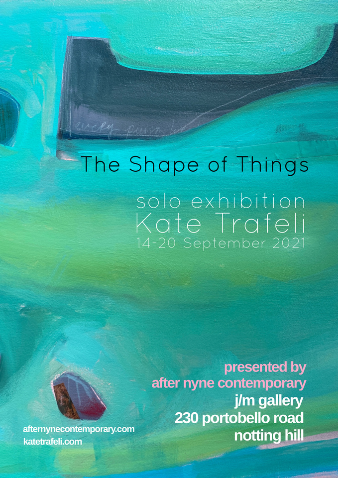 The Shape of Things Solo Show September 2021